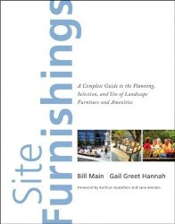 Книга Site Furnishings: A Complete Guide to the Planning, Selection and Use of Landscape Furniture and Amenities