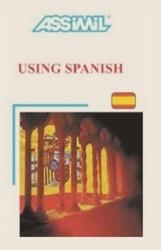 Аудиокнига Assimil Using Spanish