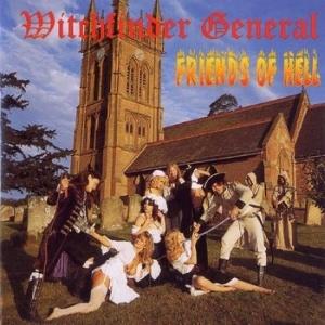 Witchfinder General - Friends Of Hell (1983)