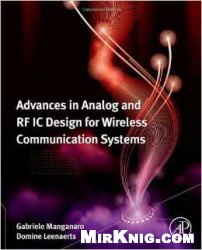 Книга Advances in Analog and RF IC Design for Wireless Communication Systems