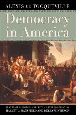Книга Демократия в Америке,  Алексис де Токвиль (1835)