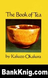 The Book of Tea. Kakuzo Okakura
