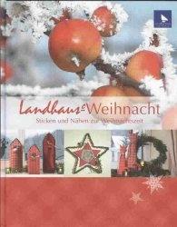 Книга Landhaus-Weihnacht: Sticken und Nahen zur Weihnachtszeit