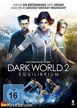 Dark World 2: Equilibrium (2013)