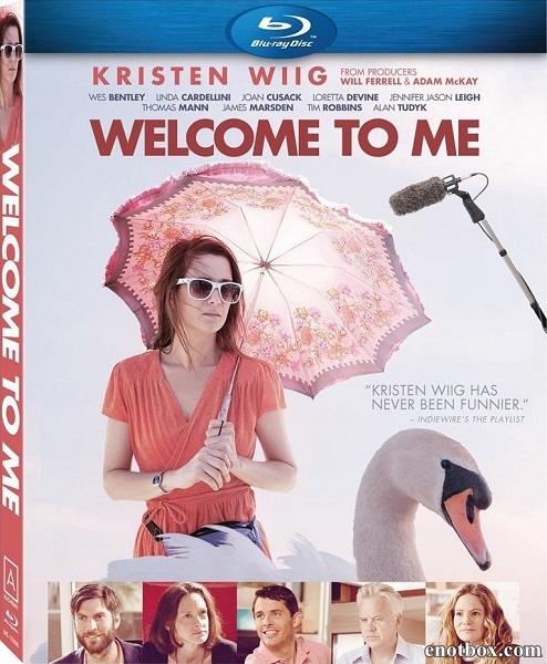 Добро пожаловать ко мне / Welcome to me (2014/BDRip/HDRip)