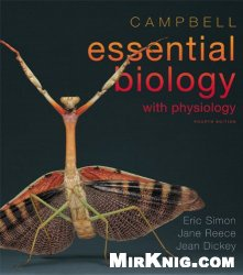 Книга Campbell Essential Biology with Physiology (4th Edition)