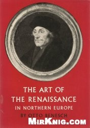 Книга The Art of the Renaissance in Northern Europe