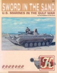 Книга Sword in the Sand: U.S. Marines in the Gulf War (Concord 2007)