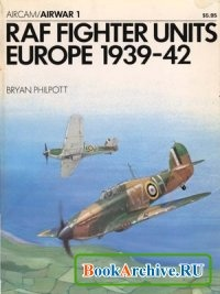 Книга Aircam / Airwar 1 - RAF Fighter Units: Europe 1939-42.