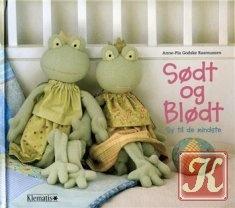 Sodt og blodt / Шьём игрушки для малышей