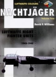 Книга Nachtjager Volume 2: Luftwaffe Night Fighter Units 1943-1945 (Luftwaffe Colours)