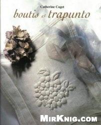 Boutis & Trapunto