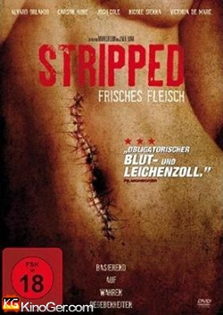 Stripped - Frisches Fleisch (2012)