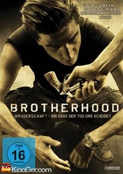 Brotherhood - Die Bruderschaft des Todes (2010)
