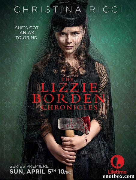 Хроники Лиззи Борден / The Lizzie Borden Chronicles - Сезон 1, Серии 1-7 (8) [2015, HDTVRip | HDTV 720p] (ArtSound)