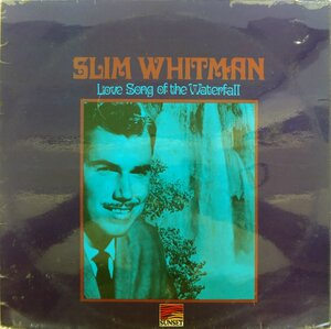 Slim Whitman ‎– Love Song Of The Waterfall (1965) [Sunset Records, SLS50153]