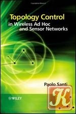 Книга Topology Control in Wireless Ad Hoc and Sensor Networks