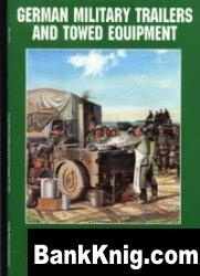 Книга German Military Trailers and Towed Equipment: 1935-1945