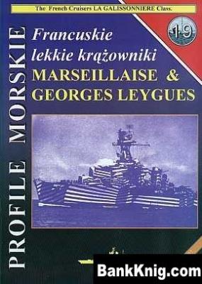 Книга Franzuskie lekkie krazowniki Marseillaise & Georges Leygues