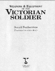Книга Weapons and Equipment of the Victorian Soldier