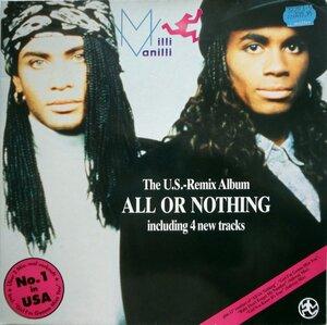 Milli Vanilli – All Or Nothing - The U.S. Remix Album (1989) [Hansa, 209 979]