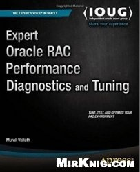 Книга Expert Oracle RAC Performance Diagnostics and Tuning