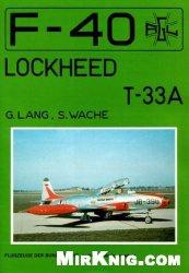 Книга Lockheed T-33A (F-40 Flugzeuge Der Bundeswehr 4)