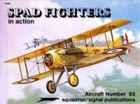 Книга Aircraft Number 93: Spad Fighters in Action.