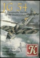 Книга JG 54: A Photographic History of the Grunherzjager