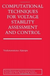 Книга Computational Techniques for Voltage Stability Assessment and Control (Power Electronics and Power Systems)