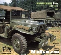 Jeep Willis, Dodge, GMC and Diamond [Verlinden WarMachines Plus vol.1]