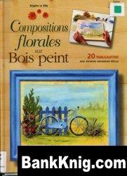 Книга Compositions florales sur Bois peint pdf 16,6Мб
