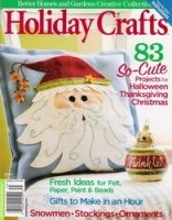 Журнал Better homes and gardens Creative Collection: Holiday Crafts 2007
