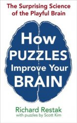 Книга How Puzzles Improve Your Brain: The Surprising Science of the Playful Brain