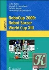 Книга RoboCup 2009: Robot Soccer World Cup XIII