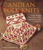 Книга Andean Folk Knits: Great Designs from Peru, Chile, Argentina, Ecuador & Bolivia
