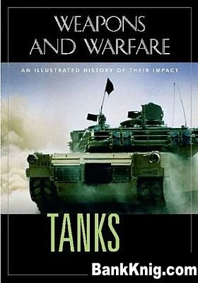 Книга Tanks: An Illustrated History of Their Impact