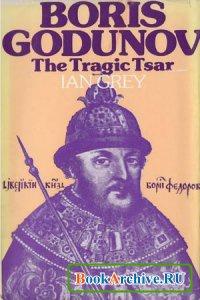 Книга Boris Godunov: The Tragic Tsar