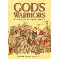 Книга God's Warriors. Crusaders, Saracens and the Battle for Jerusalem