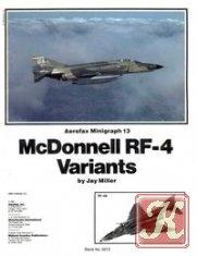 Aerofax Minigraph 13: McDonnell RF-4 Variants