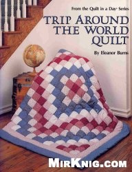 Книга Trip Around the World Quilt