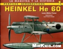 Книга Perfiles Aeronauticos 1: Heinkel He 60 (La Maquina y la Historia)
