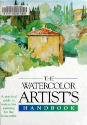 Книга The Watercolour Artist's Handbook