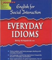 Книга English for Social Interaction: Everyday Idioms