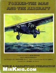 Книга Fokker - The Man and the Aircraft