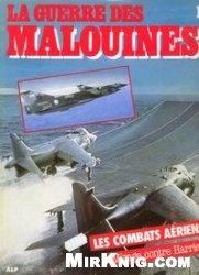 Книга La Guerre Des Malouines № 1. Les combats aériens. Mirages contre Harrier