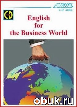 Книга Pratt Richard - Assimil English for the Business World (аудиокнига)