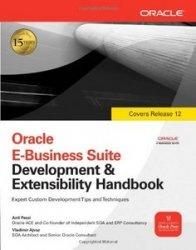 Книга Oracle E-Business Suite Development & Extensibility Handbook