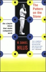 Книга The Pattern On The Stone: The Simple Ideas That Make Computers Work (Science Masters)