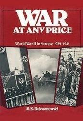 Книга War at Any Price: World War II in Europe, 1939-1945